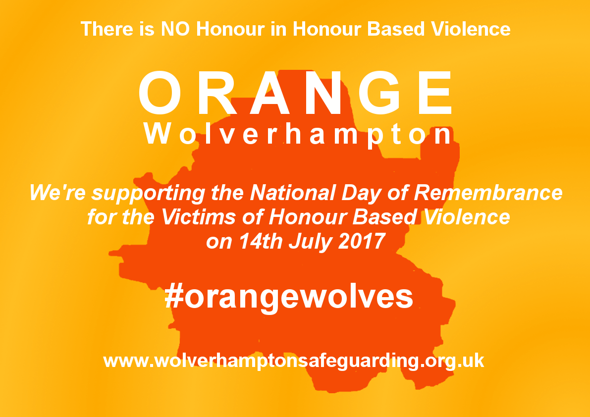 Orange Wolverhampton Poster Image - There is NO honour in honour-based violence #OrangeWolves