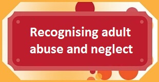 Recognising adult abuse